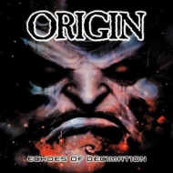 Origin - Echoes of Decimation (OriginsOfOrigin)